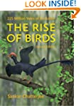 The Rise of Birds: 225 Million Years...