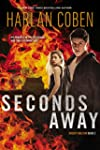 Seconds Away (Book Two): A Mickey Bol...