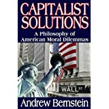 Capitalist Solutions: A Philosophy of American Moral Dilemmas