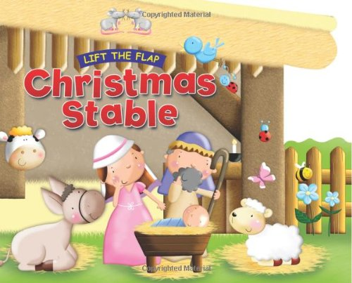 Christmas Stable: Lift the Flap (Lift the Flap (Candle Books))