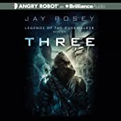 Three: Legends of the Duskwalker, Book 1 | [Jay Posey]