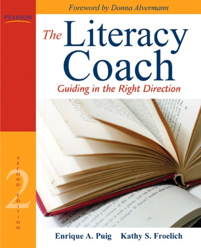 The Literacy Coach: Guiding in the Right Direction (2nd...
