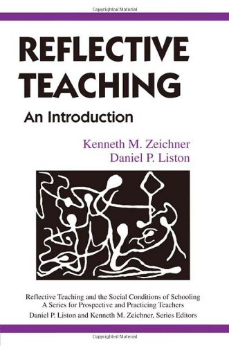 Reflective Teaching: An Introduction (Reflective Teaching...