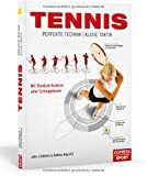 Tennis - Perfekte Technik, kluge Taktik