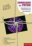 CARE-PAKET Grundlagen der Physik: Arbeitsblätter und Unterrichtsideen für die Sekundarstufe I