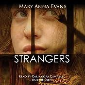 Strangers: A Faye Longchamp Mystery | Mary Anna Evans