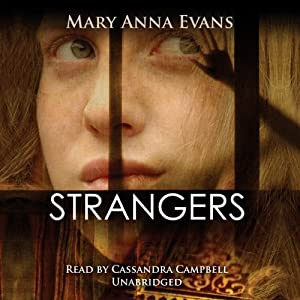 Strangers: A Faye Longchamp Mystery | [Mary Anna Evans]