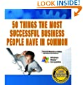 50 Things The Most Successful Business People Have in Common! AAA+++