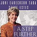 A Step Further: Growing Closer to God through Hurt and Hardship (       UNABRIDGED) by Steven Estes, Joni Eareckson Tada Narrated by Pam Ward