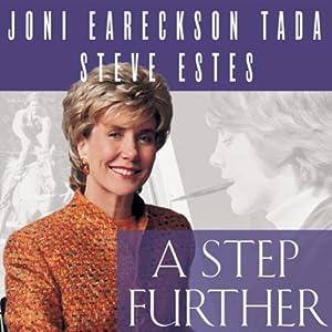 A Step Further: Growing Closer to God through Hurt and Hardship | [Steven Estes, Joni Eareckson Tada]