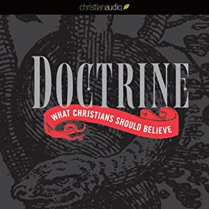 Doctrine: What Christians Should Believe | [Mark Driscoll]