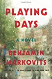 Playing Days: A Novel