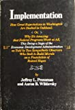 img - for Implementation: How Great Expectations in Washington Are Dashed in Oakland book / textbook / text book