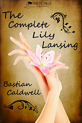 Book: The Complete Lily Lansing by Bastian Caldwell