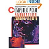 Computer Facial Animation, Second Edition
