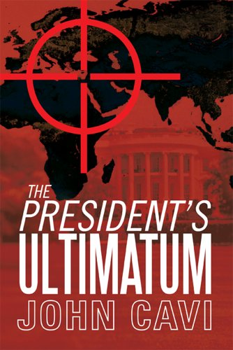 The President's Ultimatum