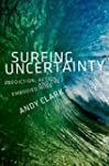 Surfing Uncertainty: Prediction, Acti...