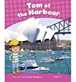 img - for [(Level 2: Tom at the Harbour CLIL)] [By (author) Barbara Ingham] published on (February, 2013) book / textbook / text book