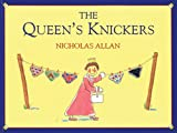 Cover of The Queen's Knickers by Nicholas Allan 0099413140