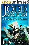Jodie Broom: The Book of the Rose (Jodie Broom series 2)