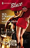 Sex, Straight Up