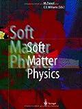 Soft Matter Physics