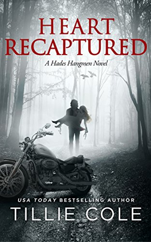 Tillie Cole - Heart Recaptured (Hades Hangmen Book 2) (English Edition)
