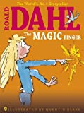 The Magic Finger (Colour Edn) (Dahl Picture Book)