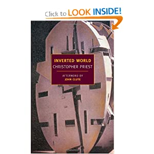 Inverted World (New York Review Books Classics) by Christopher Priest and John Clute