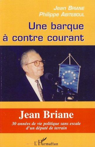 Jean Briane - Une barque à contre courant