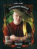 Le Cuisinier Rebelle en feu: BBQ