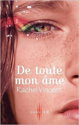 Rachel Vincent - Les voleurs d'âmes - T1 à T7