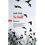 Schilf: Romanvon &#34;Juli Zeh&#34;