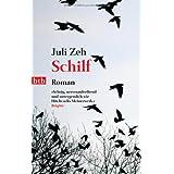 """Schilf: Romanvon """"Juli Zeh"""""""