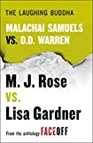 The Laughing Buddha: Malachai Samuels vs. D.D. Warren
