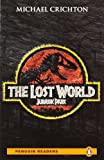 Michael Crichton The Lost World: Jurassic Park, MP3 for Pack: Level 4 (Penguin Readers (Graded Readers))