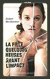 """Afficher """"La Fille quelques heures avant l'impact"""""""