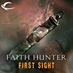 First Sight: A Jane Yellowrock Story (       UNABRIDGED) by Faith Hunter Narrated by Khristine Hvam