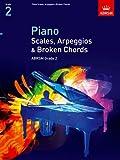 ABRSM Piano Scales, Arpeggios & Broken Chords, Grade 2 (ABRSM Scales & Arpeggios)