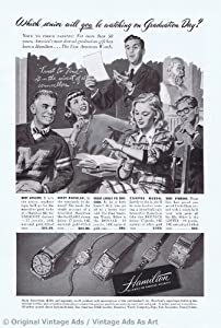 1947 Hamilton Which one will you watch Graduation Day Vintage Ad