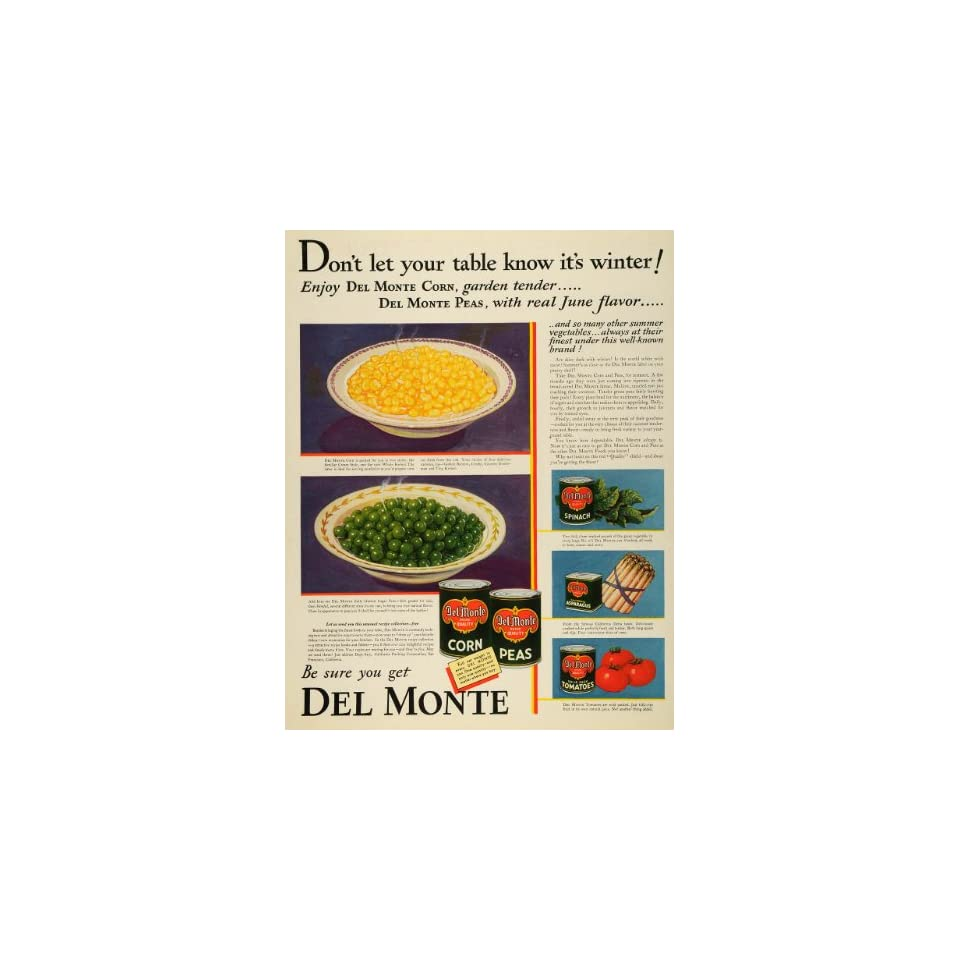 1931 Ad Del Monte Canned Vegetables Peas Corn Spinach   Original Print Ad