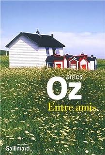 Entre amis : nouvelles, Oz, Amos