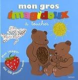 echange, troc Fani Marceau, Claire Le Grand - Mon gros imagidoux à toucher