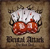 Brutal Attack The Real Deal