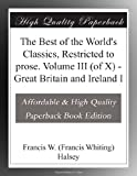 img - for The Best of the World's Classics, Restricted to prose. Volume III (of X) - Great Britain and Ireland I book / textbook / text book
