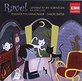 Ravel: L\'Enfant et les Sortileges / Ma Mere l\'Oye