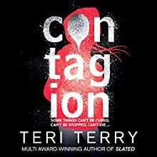 Contagion: Dark Matter, Book 1 Audiobook by Teri Terry Narrated by Kathryn Drysdale, Laura Aikman