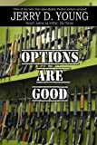 img - for Options Are Good book / textbook / text book