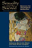 Sexuality and the Sacred, Second Edition: Sources for Theological Reflection