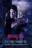 Oculta / Hidden (House of the Night) (Spanish Edition)